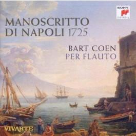 Bart Coen Per Flauto Manoscritto di Napoli 1725 Concertos Alessandro Scarlatti Francesco Mancini Domenico Sarri